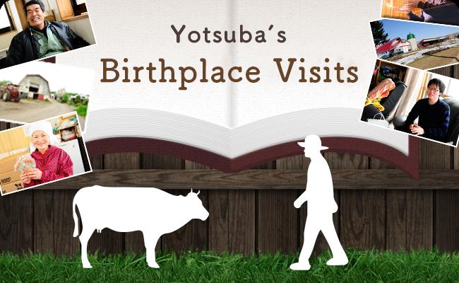 Yotsuba's Birthplace Visits